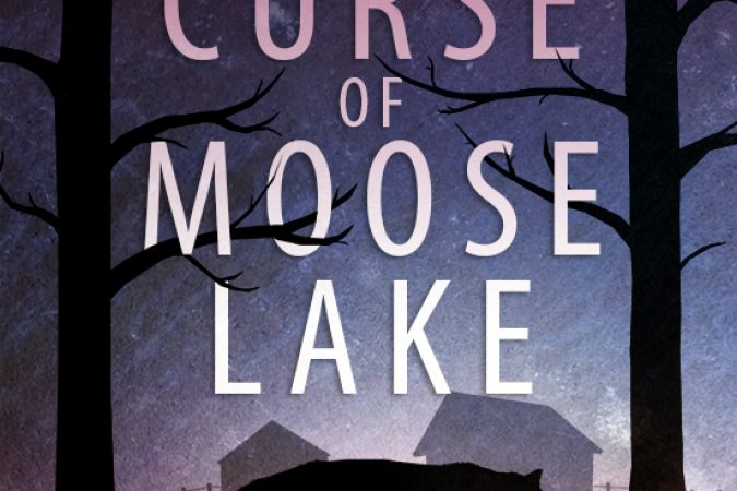 Chapter 3: The Curse of Moose Lake